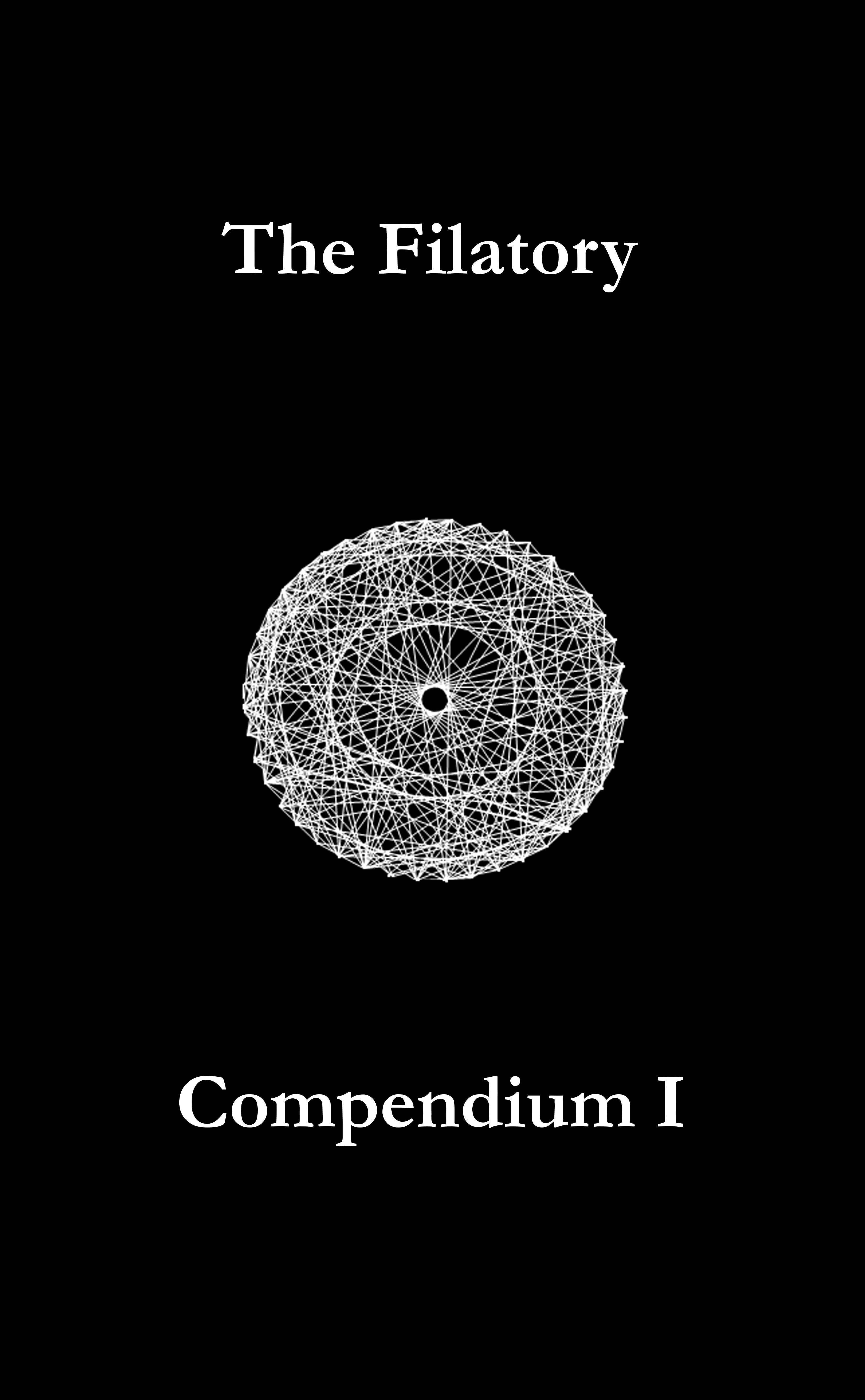 The Filatory: Compendium I | gnOme